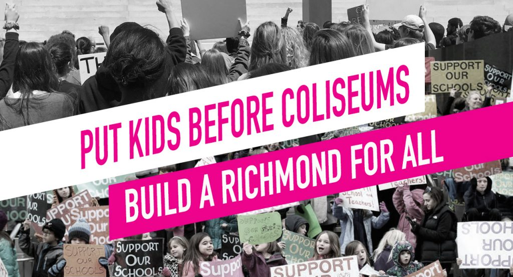 Put Kids before Coliseums: Build a Richmond for All.