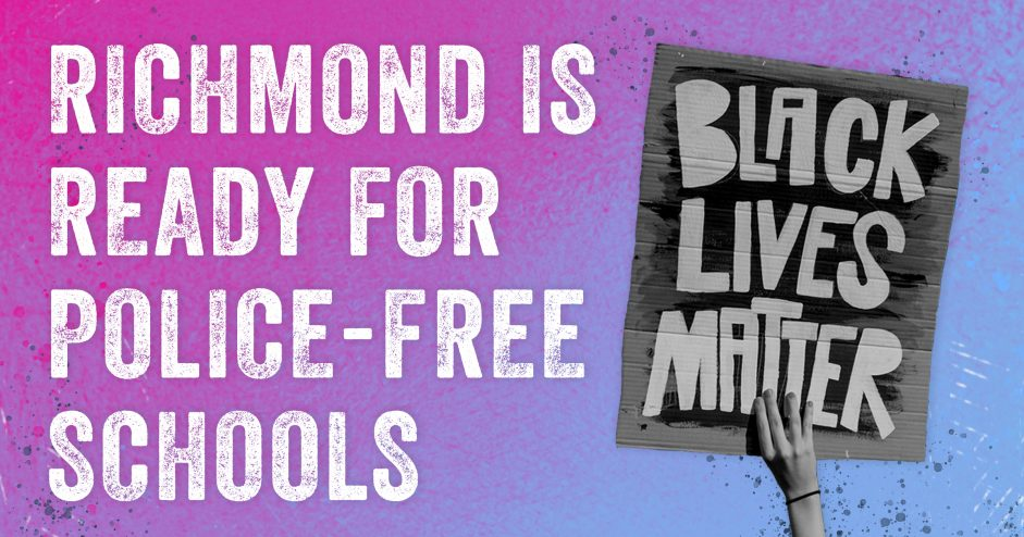 Richmond For All Calls for Police-Free Schools