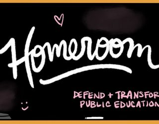 Announcing Homeroom: Our New Public Education Blog!